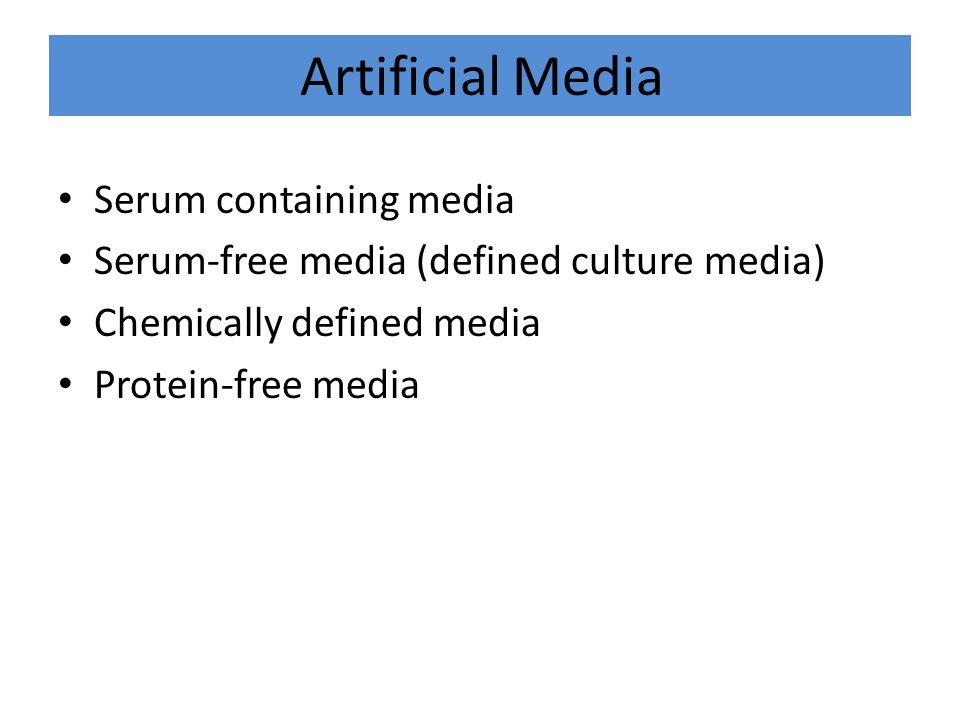 Artificial Media Serum containing media