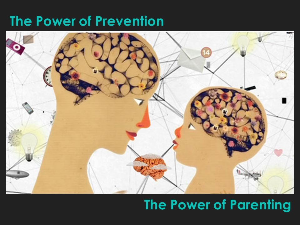The Power of Prevention