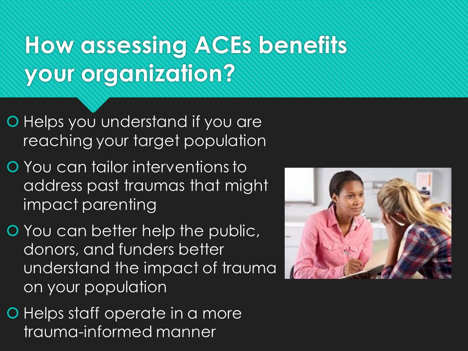 How assessing ACEs benefits your organization