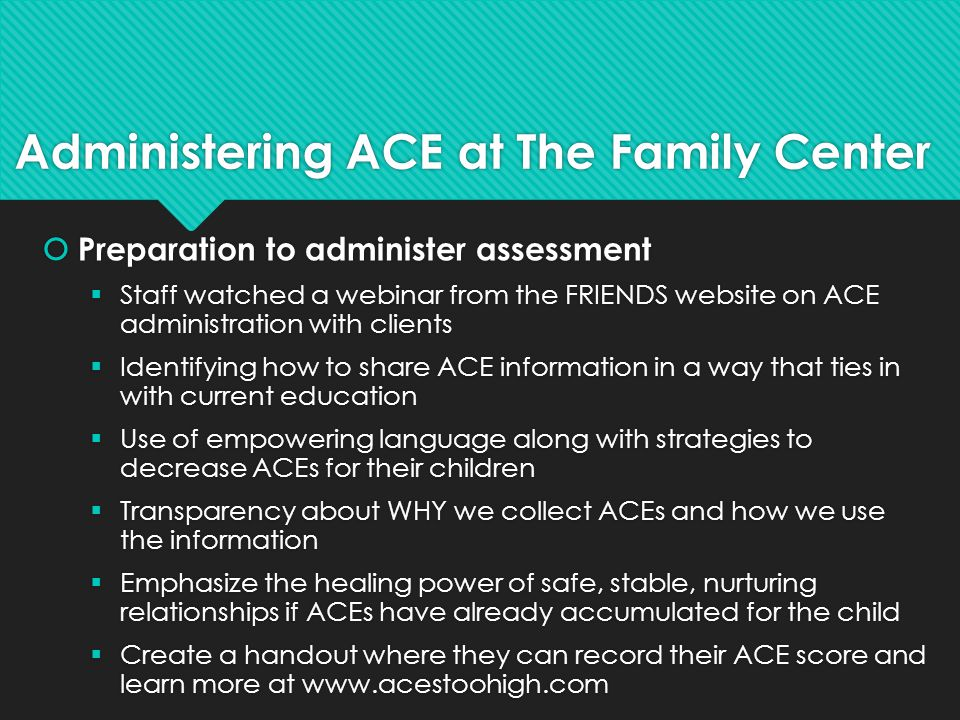 Administering ACE at The Family Center