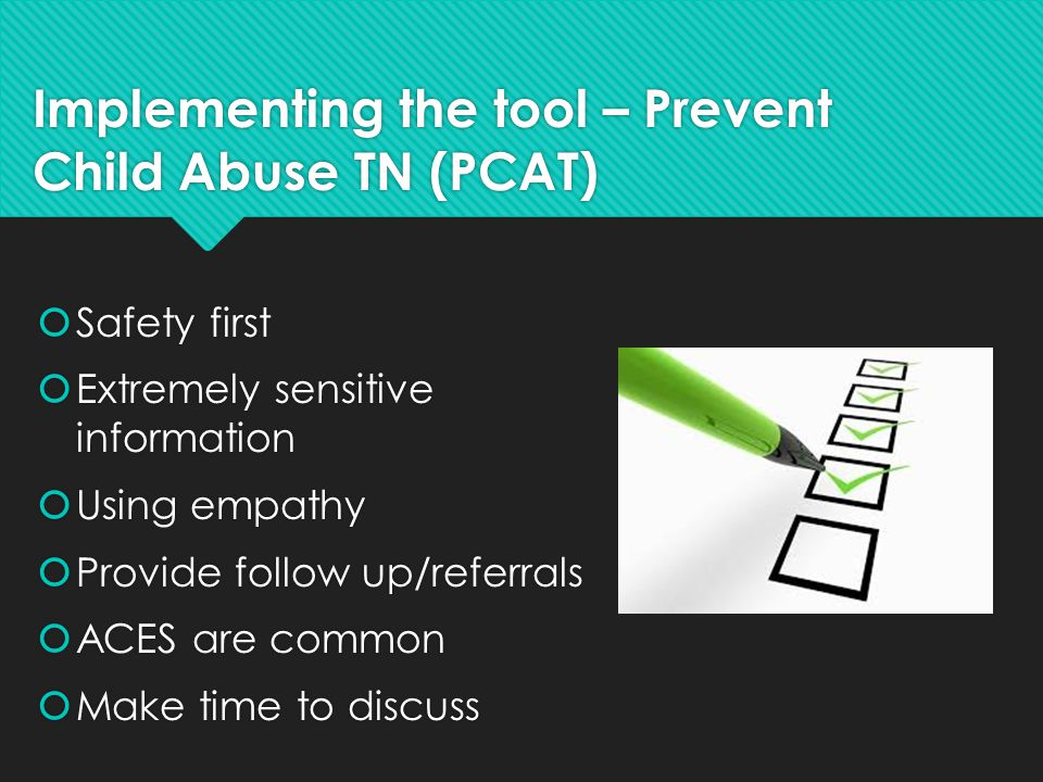 Implementing the tool – Prevent Child Abuse TN (PCAT)