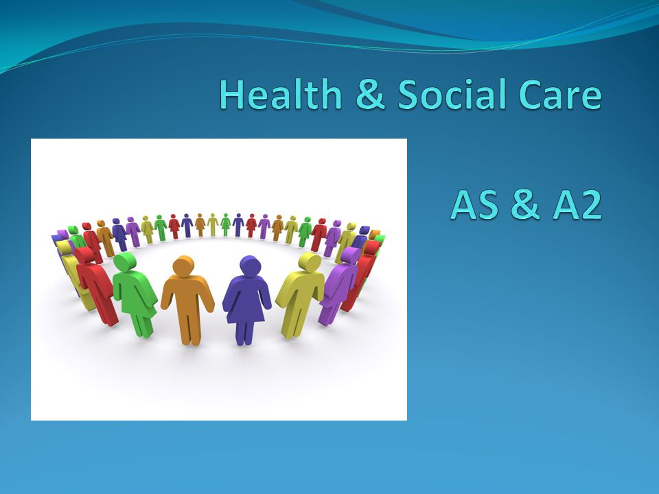Health & Social Care AS & A2