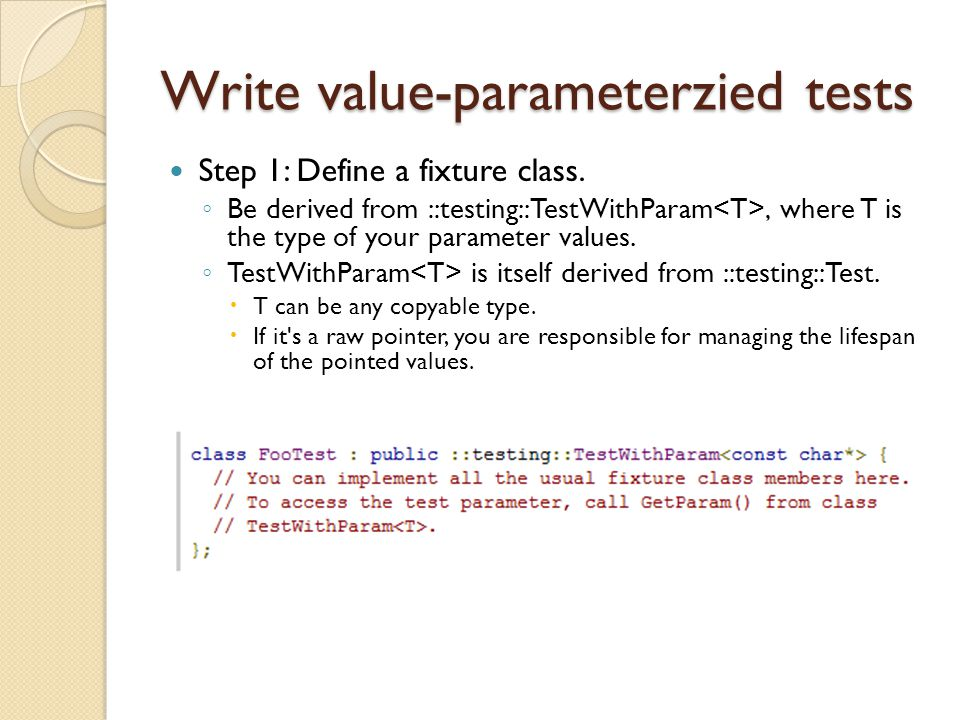 Write value-parameterzied tests