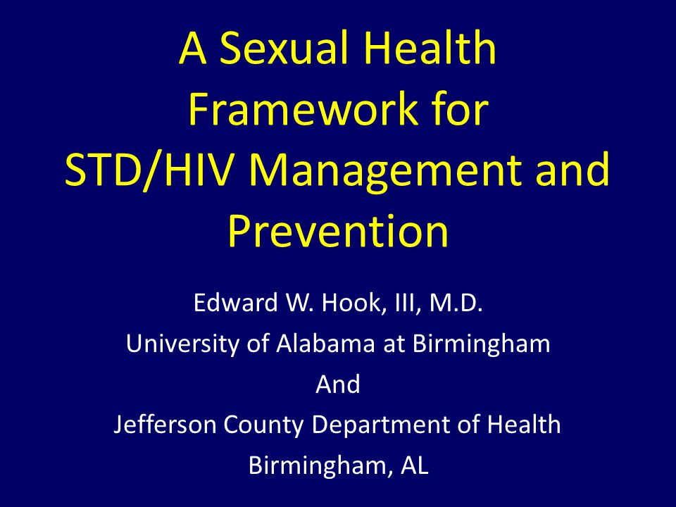 A Sexual Health Framework for STD/HIV Management and Prevention