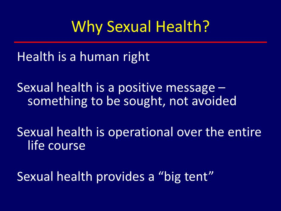 Why Sexual Health