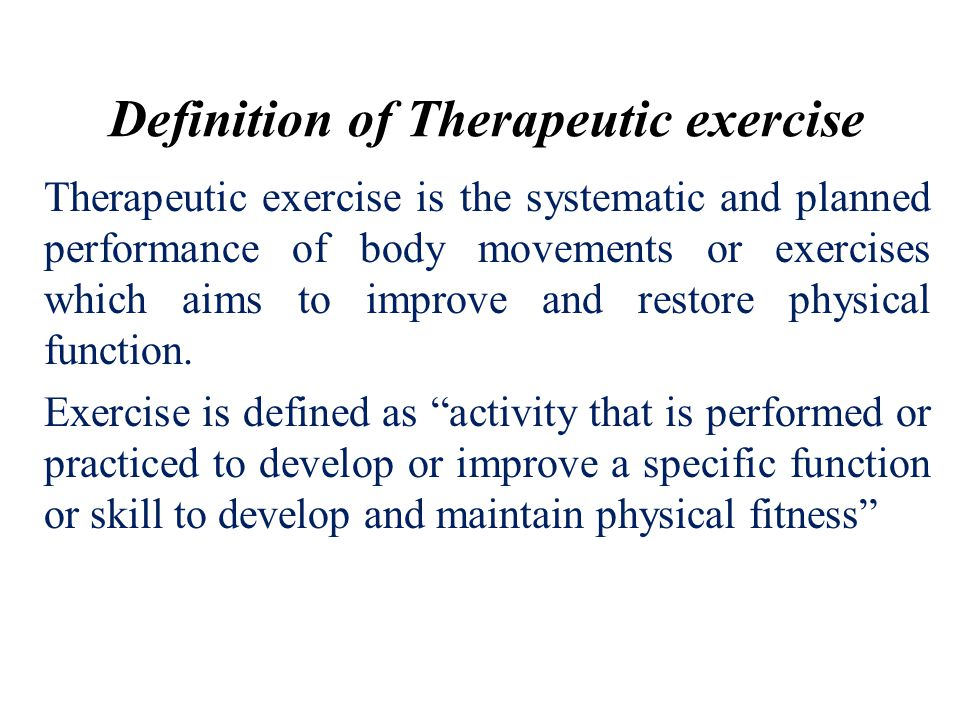 Definition of Therapeutic exercise