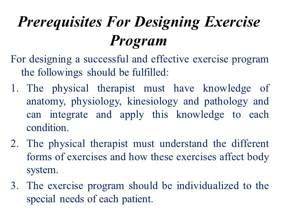 Prerequisites For Designing Exercise Program