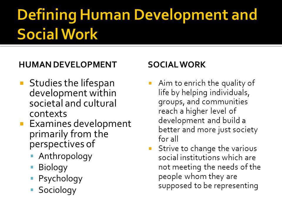 Defining Human Development and Social Work