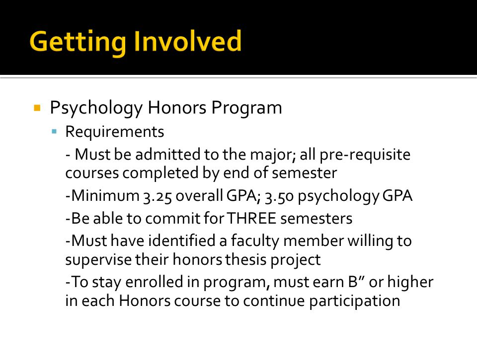 Getting Involved Psychology Honors Program Requirements