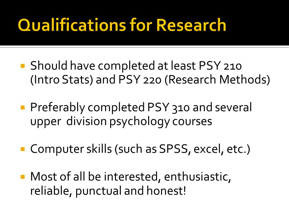 Qualifications for Research