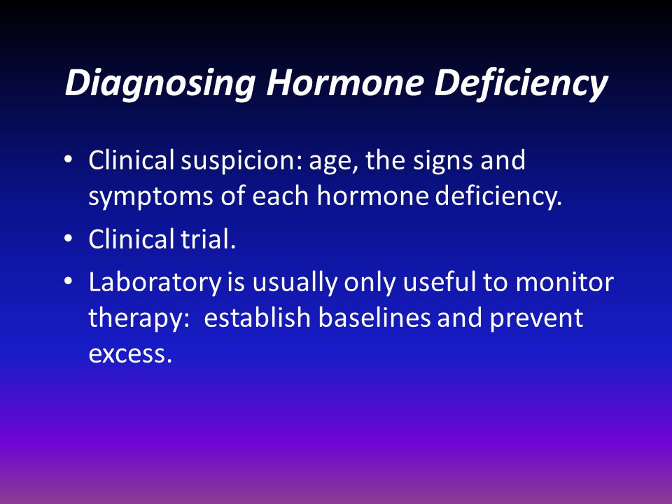 Diagnosing Hormone Deficiency