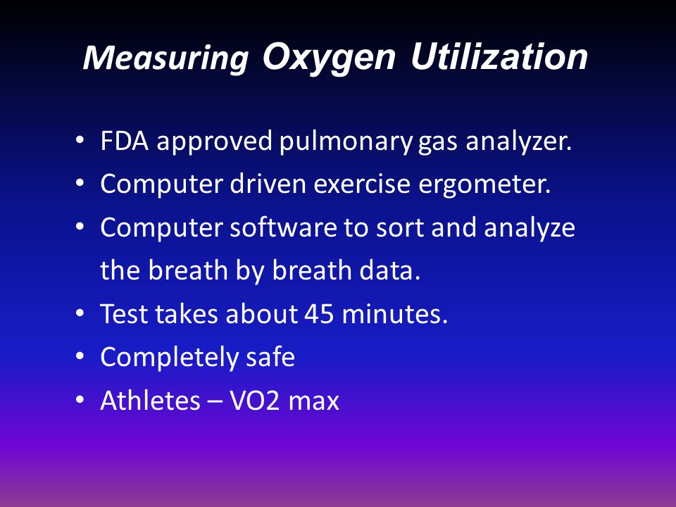 Measuring Oxygen Utilization