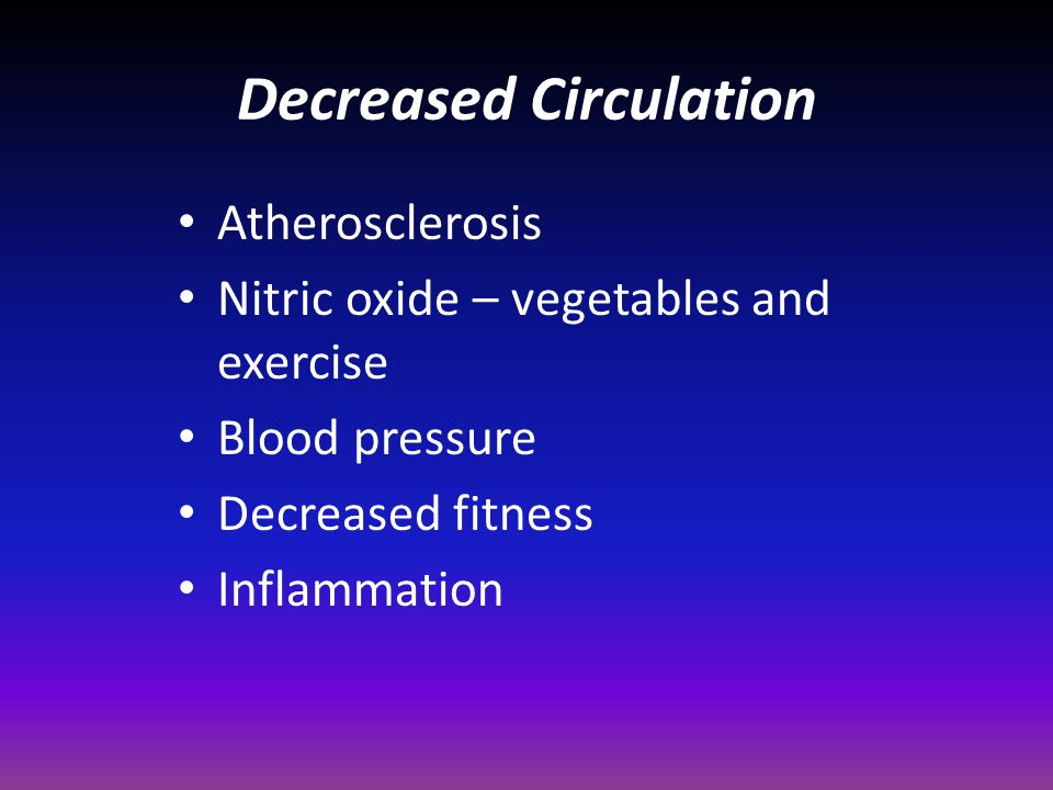 Decreased Circulation