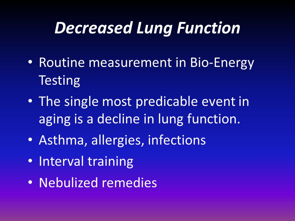Decreased Lung Function