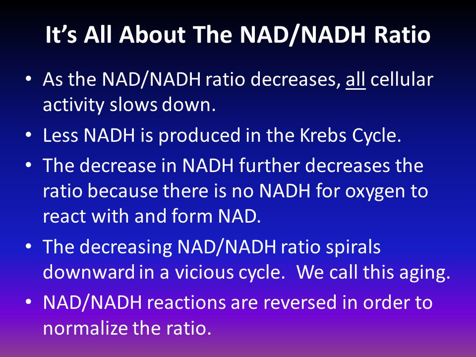 It's All About The NAD/NADH Ratio