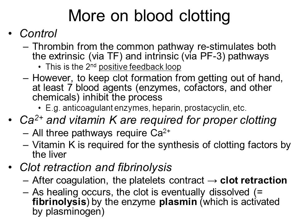 More on blood clotting Control