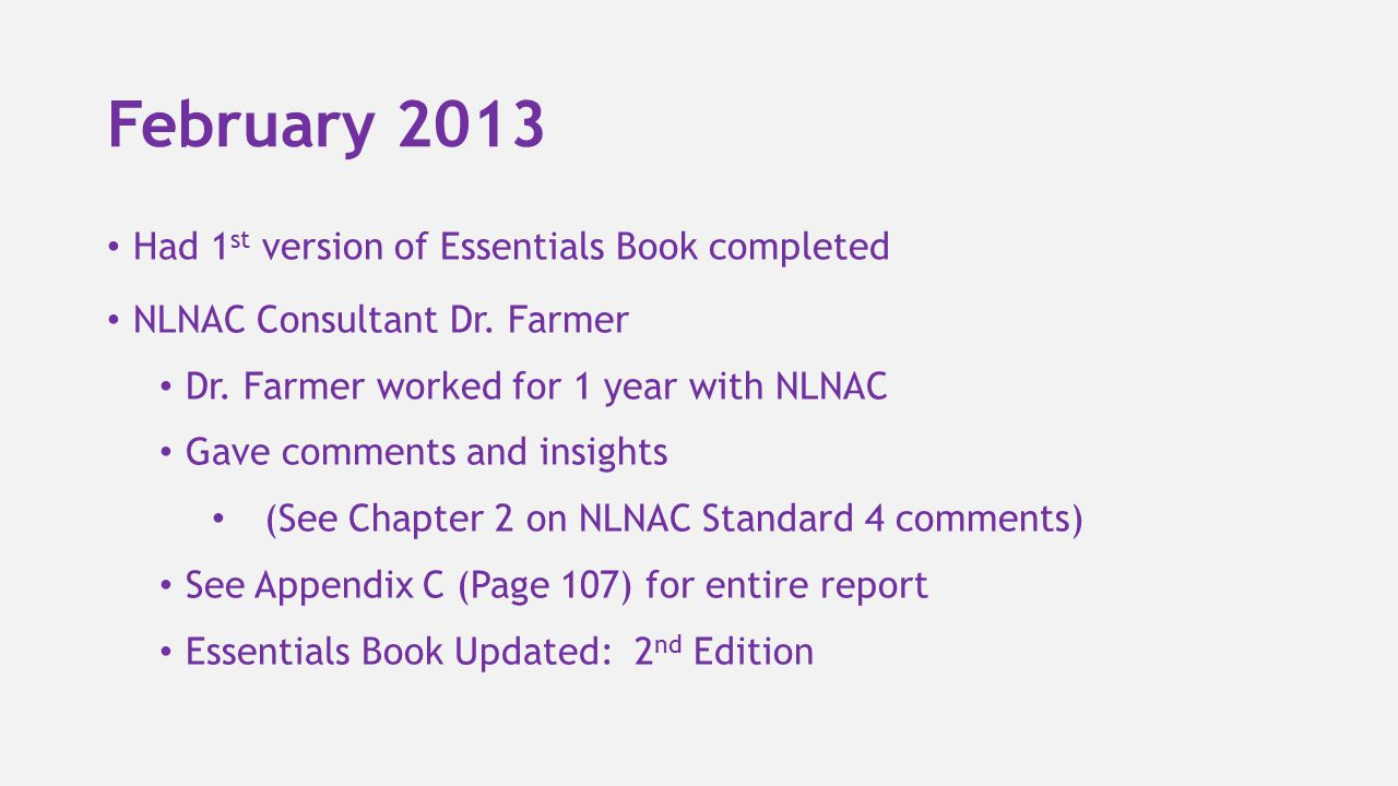February 2013 Had 1st version of Essentials Book completed