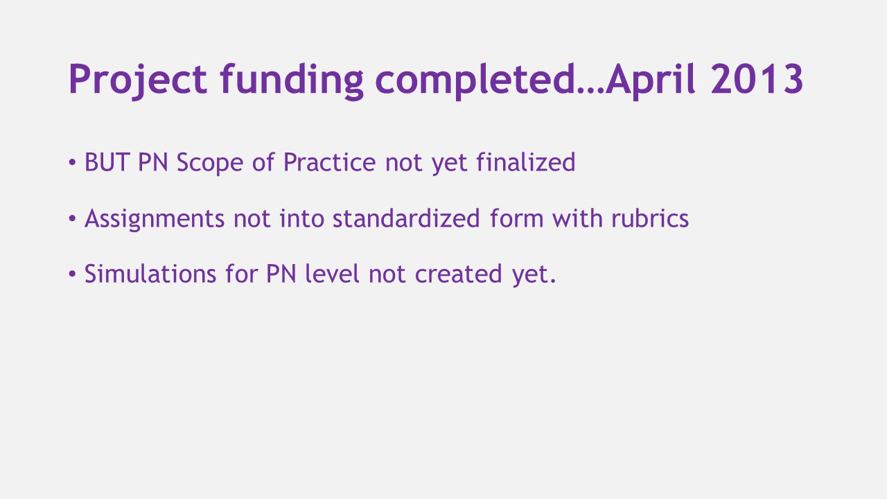 Project funding completed…April 2013