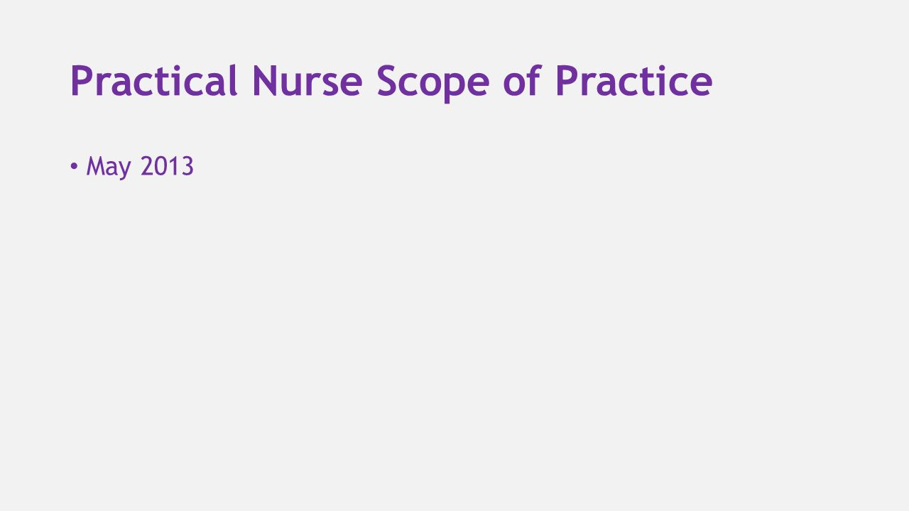 Practical Nurse Scope of Practice