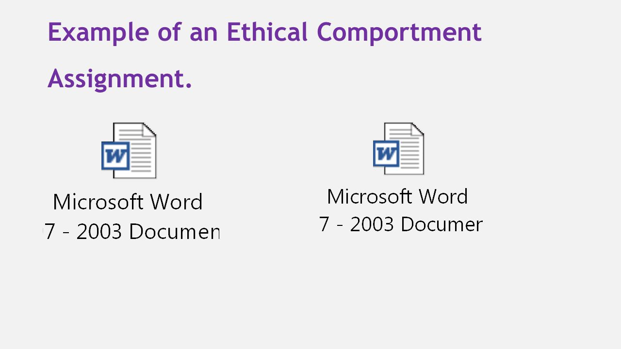 Example of an Ethical Comportment Assignment.