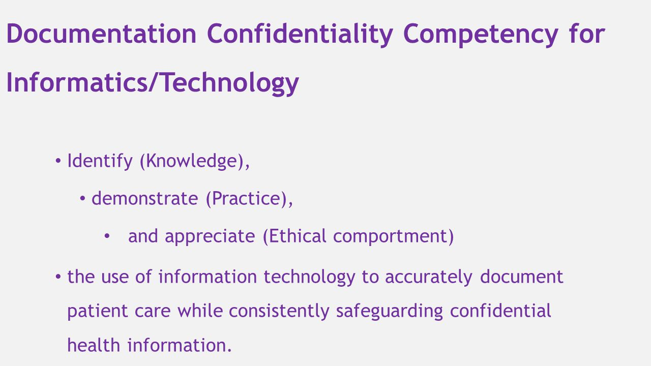 Documentation Confidentiality Competency for Informatics/Technology
