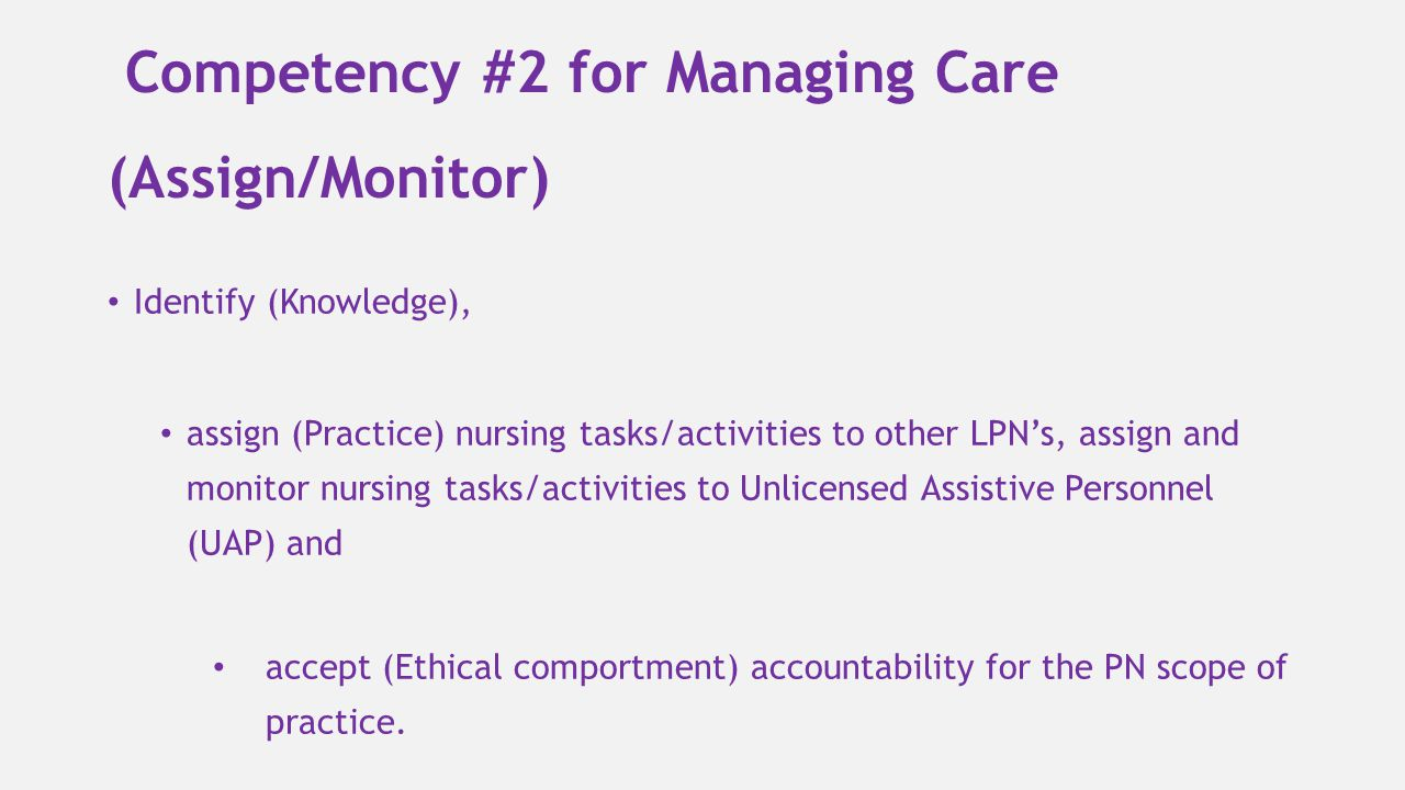 Competency #2 for Managing Care (Assign/Monitor)