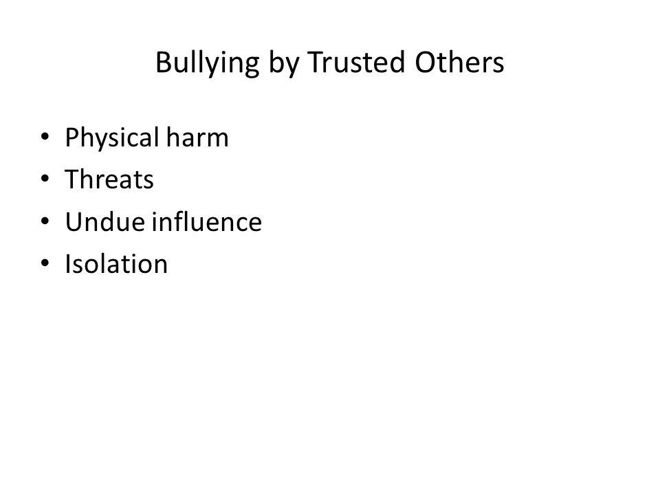 Bullying by Trusted Others