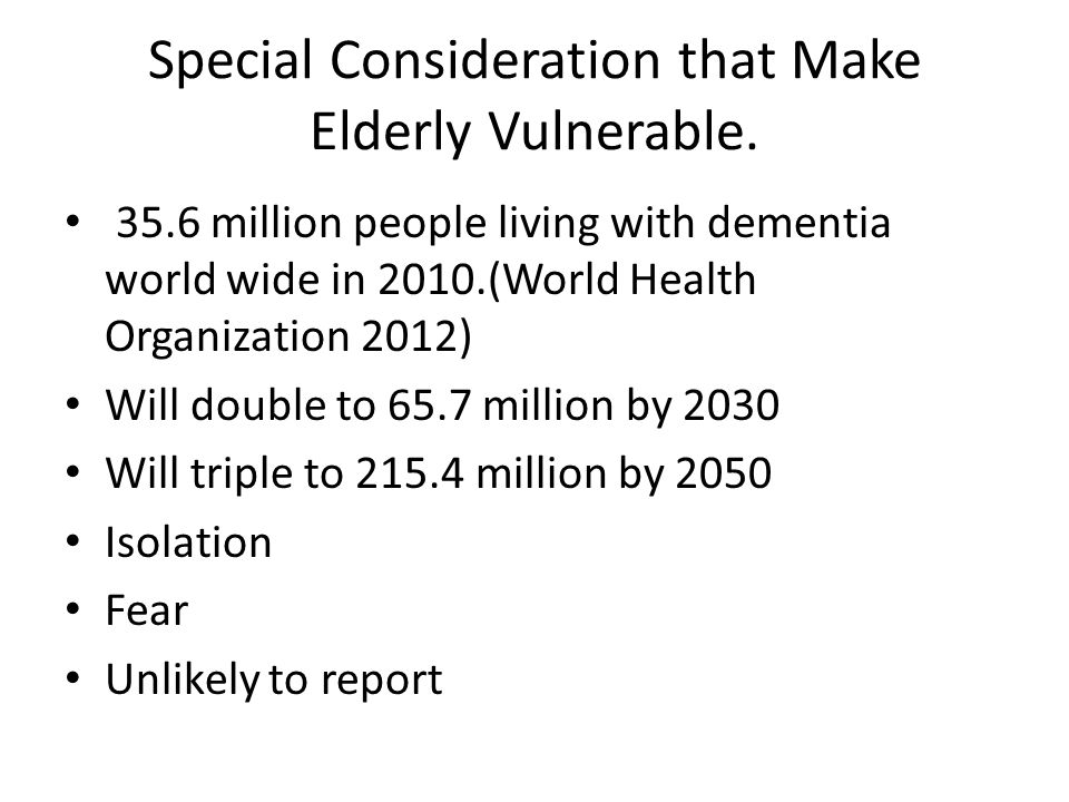 Special Consideration that Make Elderly Vulnerable.