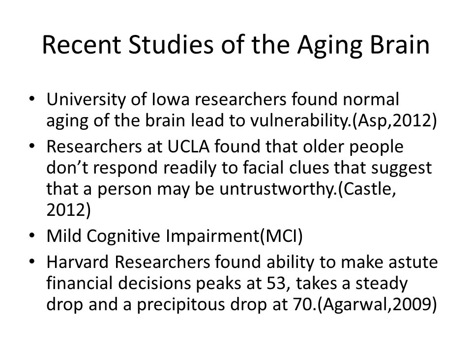 Recent Studies of the Aging Brain