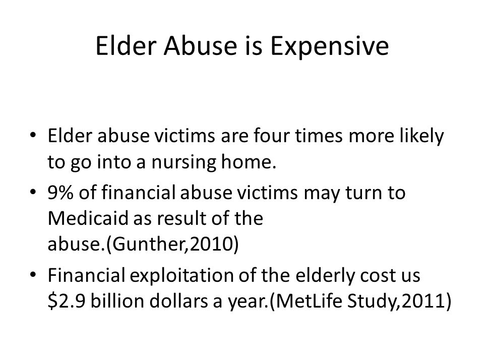 Elder Abuse is Expensive