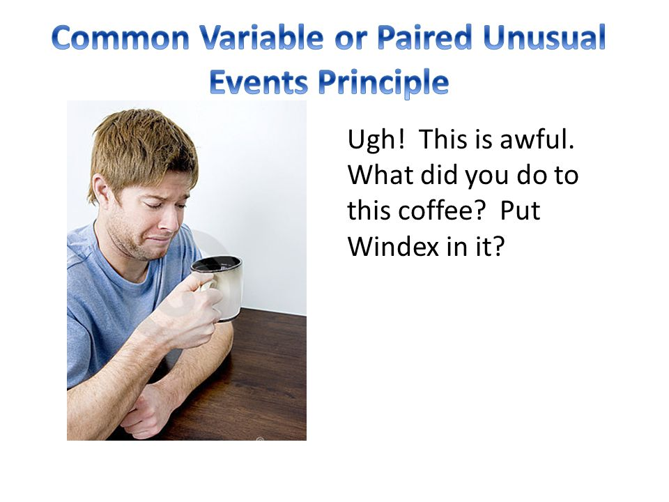 Common Variable or Paired Unusual Events Principle