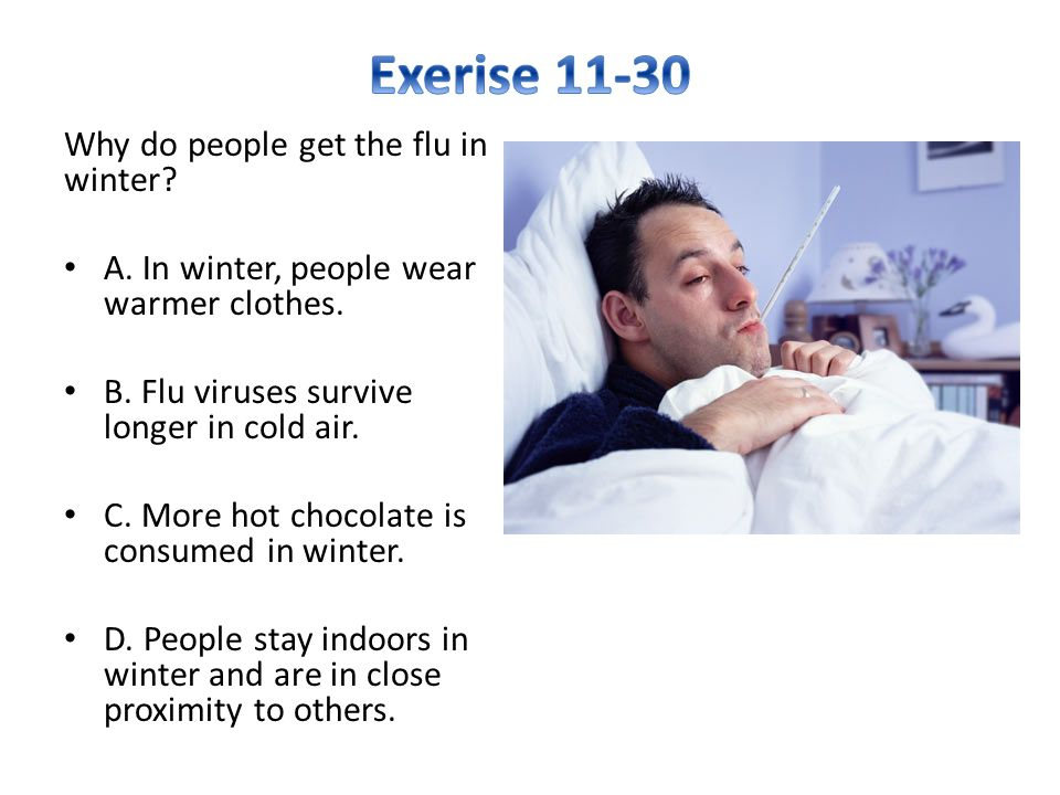 Exerise 11-30 Why do people get the flu in winter