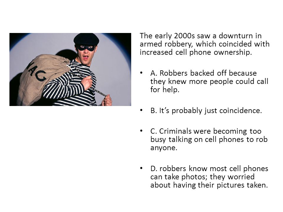 The early 2000s saw a downturn in armed robbery, which coincided with increased cell phone ownership.