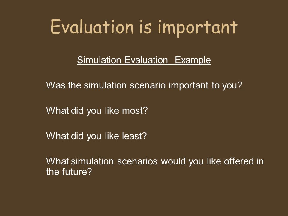 Evaluation is important