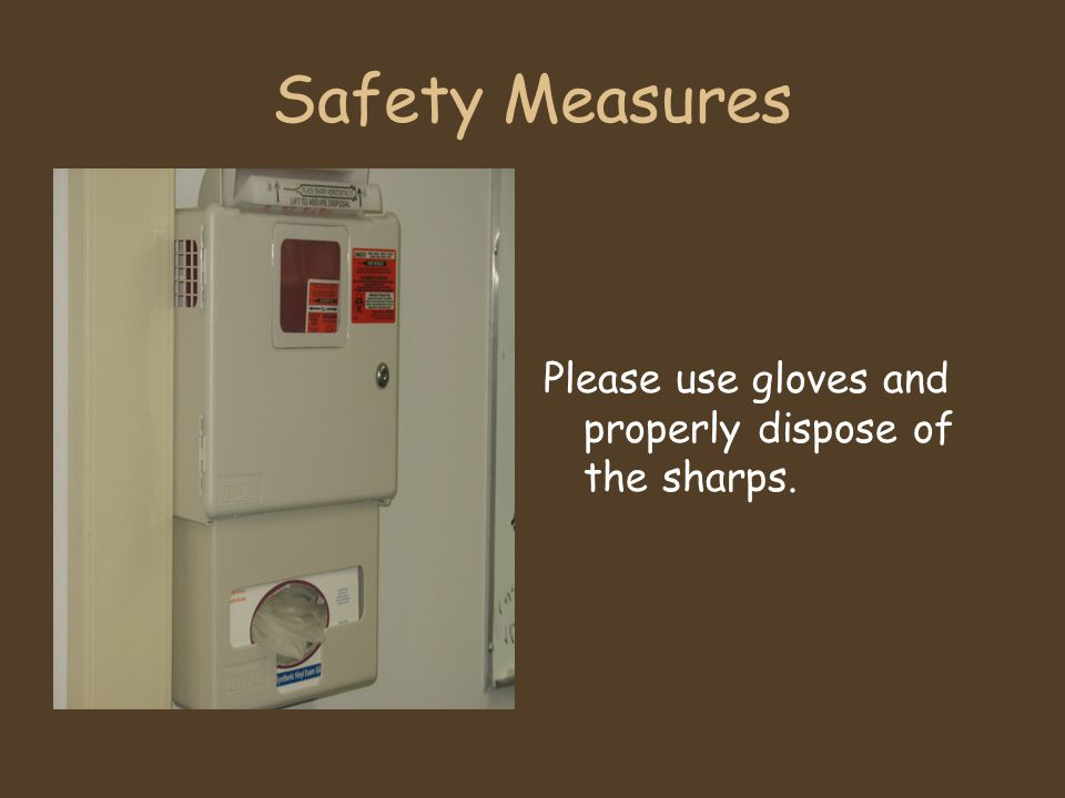 Safety Measures Please use gloves and properly dispose of the sharps.