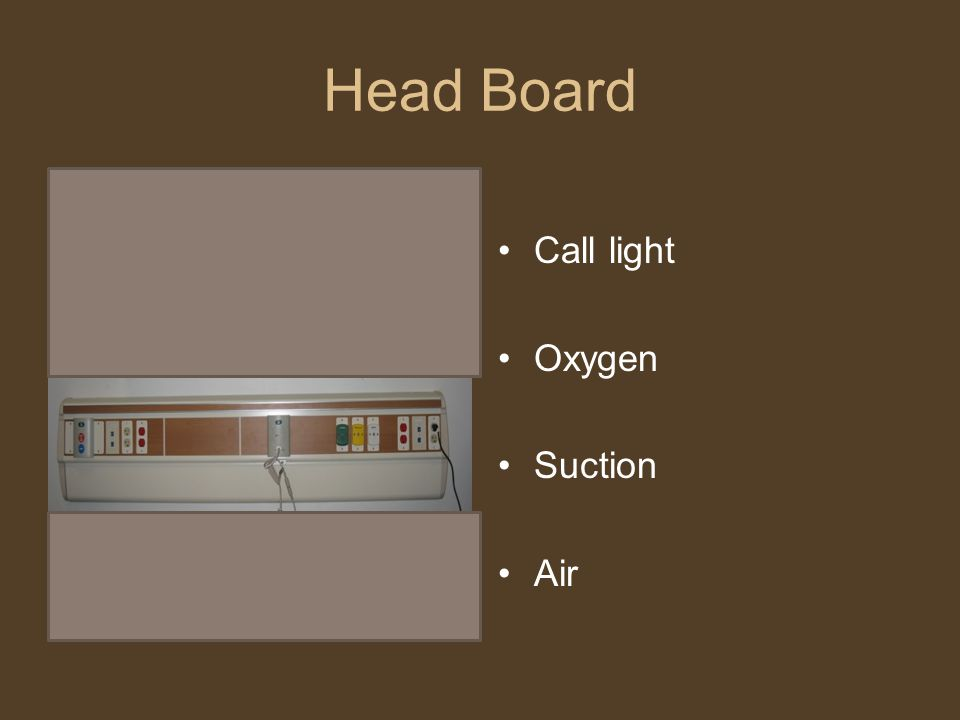 Head Board Call light Oxygen Suction Air