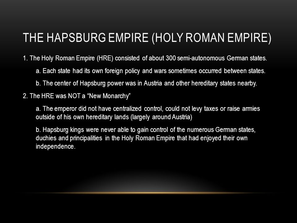 The Hapsburg Empire (Holy Roman Empire)