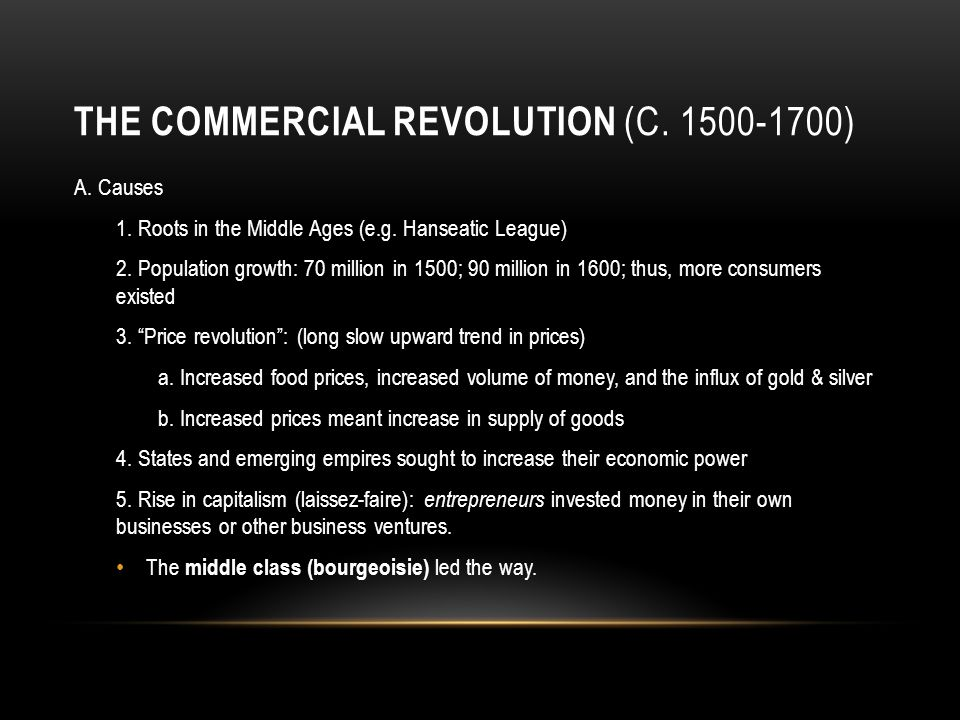 The Commercial Revolution (c. 1500-1700)