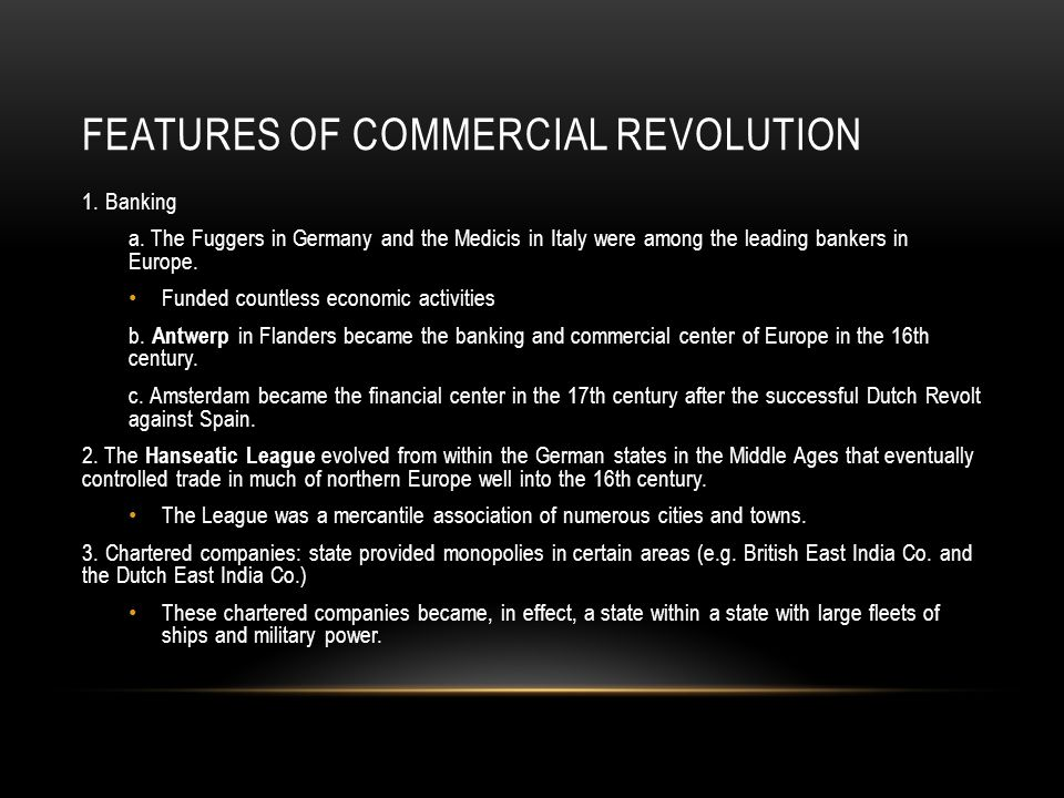 Features of Commercial Revolution