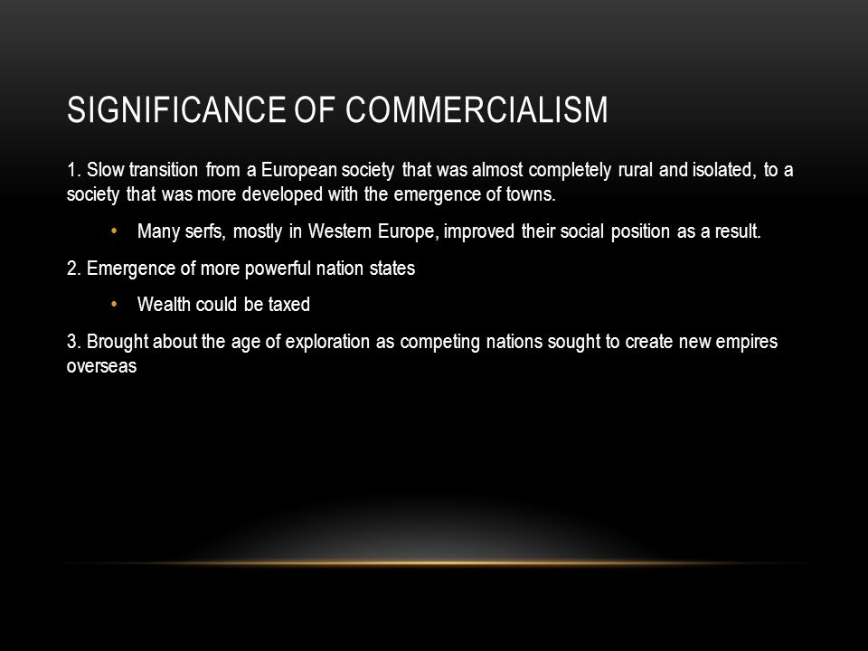 Significance of Commercialism