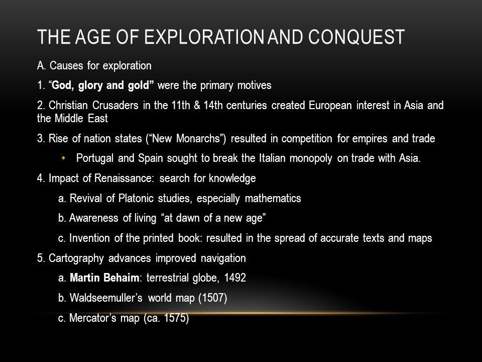 The Age of Exploration and Conquest