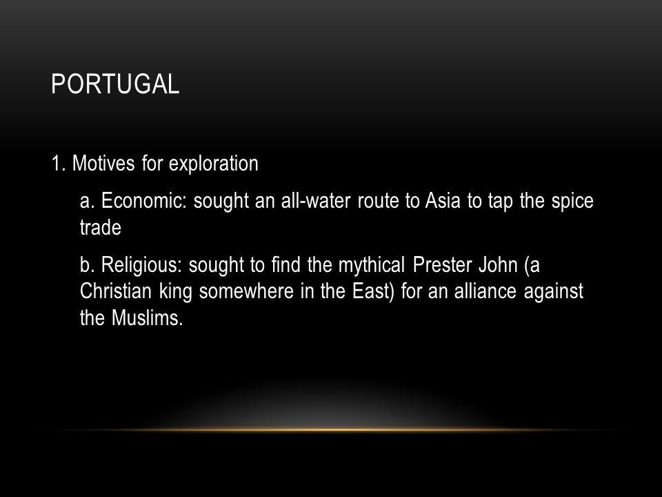 Portugal 1. Motives for exploration