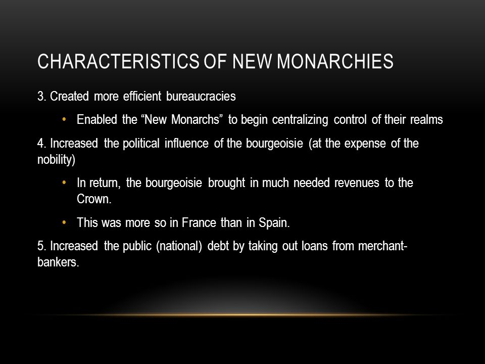 Characteristics of New Monarchies