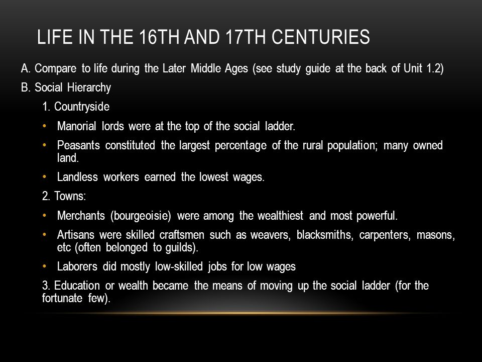 Life in the 16th and 17th centuries