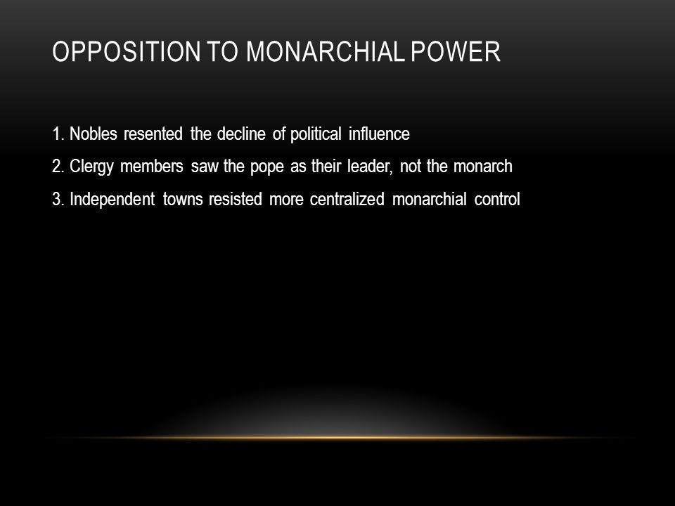 Opposition to monarchial power