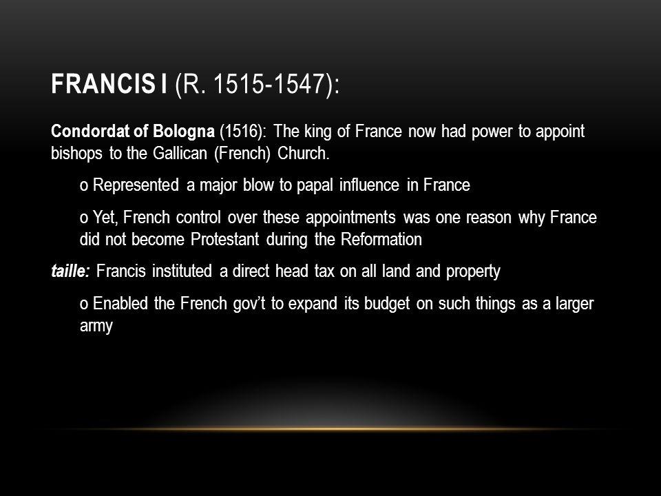 Francis I (r. 1515-1547):
