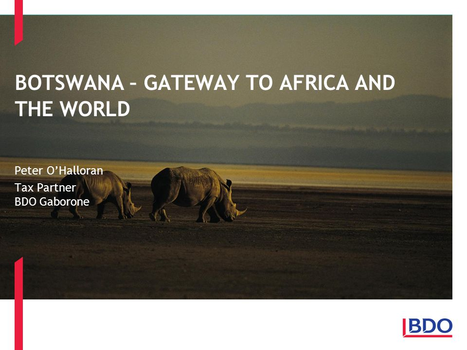BOTSWANA – GATEWAY TO AFRICA AND THE WORLD