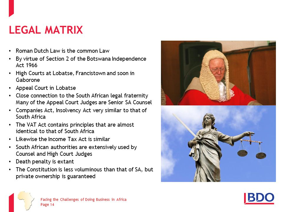 Legal Matrix Roman Dutch Law is the common Law