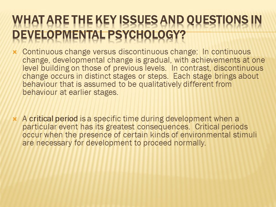 What are the key issues and questions in developmental psychology