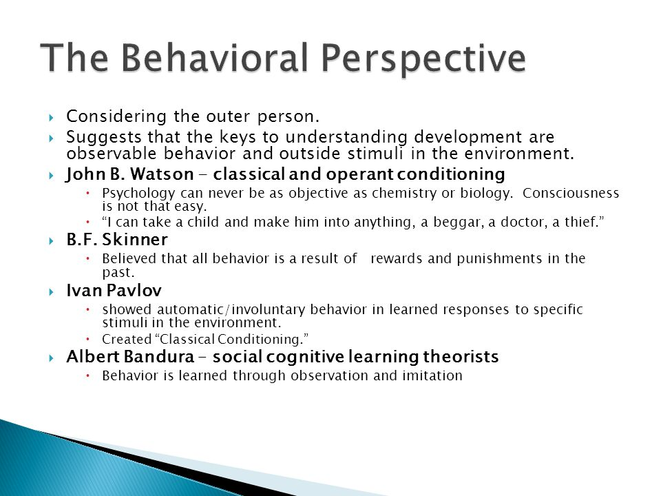 The Behavioral Perspective